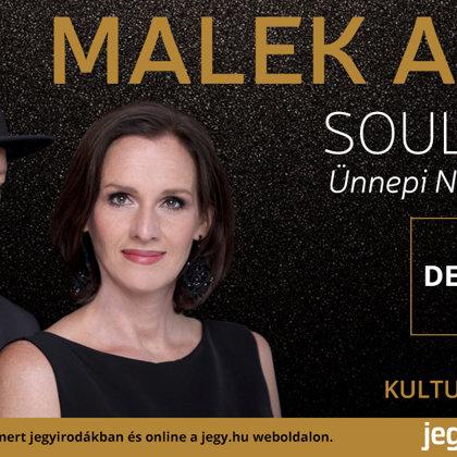 Malek Andi Soulistic - Ünnepi Nagykoncert