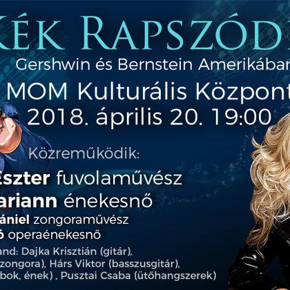 Horgas Eszter és Falusi Mariann - Kék Rapszódia